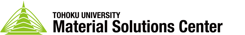 Material Solutions Center, Tohoku University(MaSC)